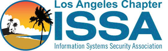 Los Angeles Information Systems Security Association (ISSA)